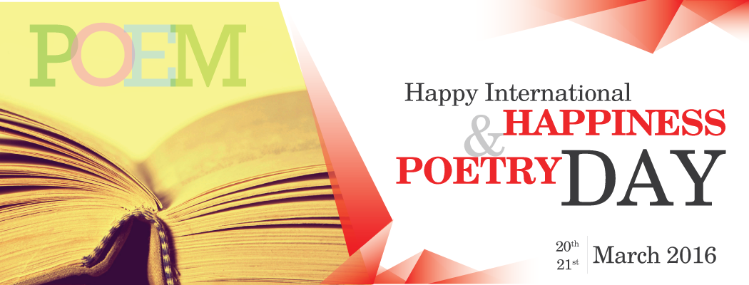 Happy Poetry and Happiness Day 2016