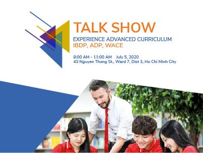 Talkshow Experience Advanced Curriculum: WACE, ADP, IBDP